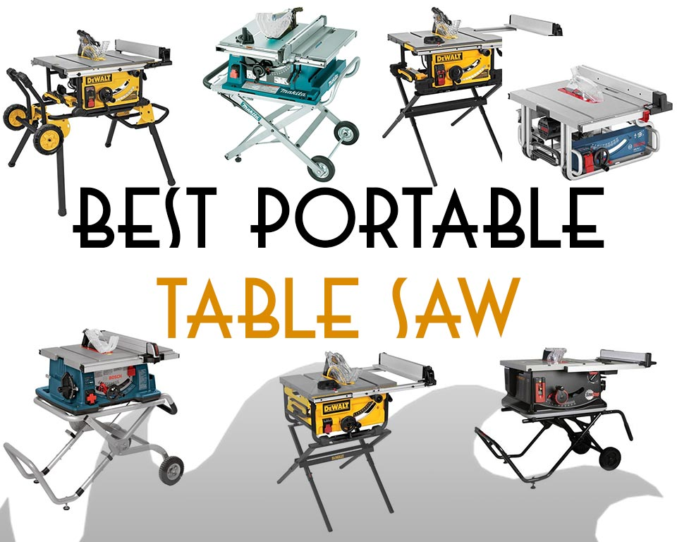 Best portable table saw buyers greentooth